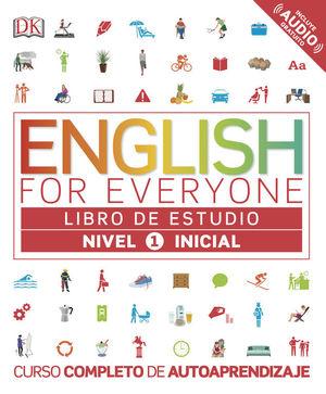 ENGLISH FOR EVERYONE - LIBRO DE ESTUDIO - NIVEL 1 INICIAL