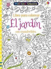 LIBRO PARA COLOREAR CON TRANSFERIBLES: EL JARDÍN