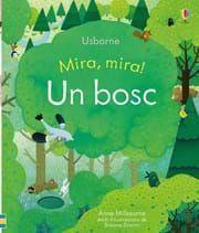 MIRA, MIRA!: UN BOSC