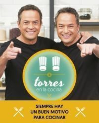 TORRES EN LA COCINA. LAS MEJORES RECETAS DEL PROGRAMA