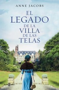 LA VILLA DE LAS TELAS 3: EL LEGADO DE LA VILLA DE LAS TELAS