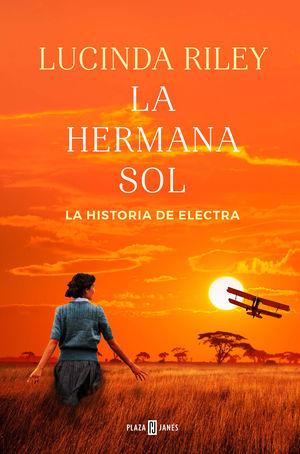 LAS SIETE HERMANAS 6: LA HERMANA SOL