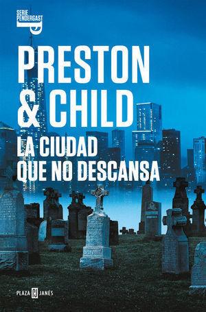 LA CIUDAD QUE NO DESCANSA (INSPECTOR PENDERGAST 17)