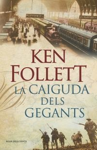 THE CENTURY I: LA CAIGUDA DELS GEGANTS