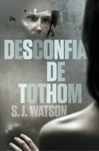 DESCONFIA DE TOTHOM