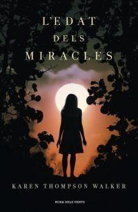L'EDAT DELS MIRACLES
