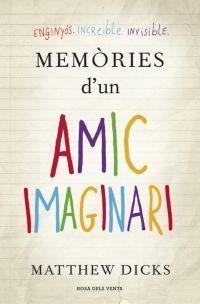 MEMORIES D'UN AMIC IMAGINARI