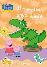 PEPPA PIG: PER MOLTS ANYS JORDI!