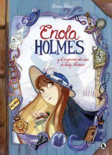 ENOLA HOLMES CÓMIC 2: Y EL SORPRENDENTE CASO DE LADY ALISTAIR