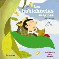 CLÁSICOS CON TEXTURAS: LAS HABICHUELAS MAGICAS
