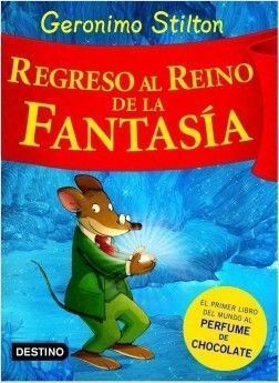VIAJE GERONIMO STILTON 2: REGRESO AL REINO DE LA FANTASÍA