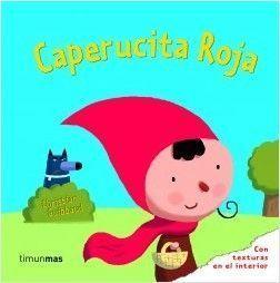 CLASICOS CON TEXTURAS: CAPERUCITA ROJA