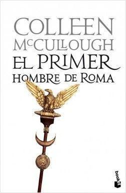 SEÑORES DE ROMA 1: EL PRIMER HOMBRE DE ROMA