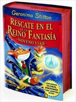 VIAJE GERONIMO STILTON 9: RESCATE EN EL REINO DE LA FANTASIA  (9º VIAJE)