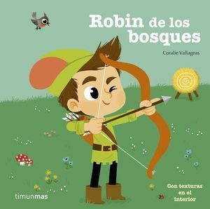CLÁSICOS CON TEXTURAS: ROBIN DE LOS BOSQUES