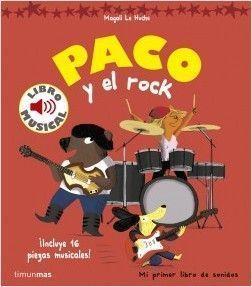 LIBRO MUSICAL: PACO Y EL ROCK.