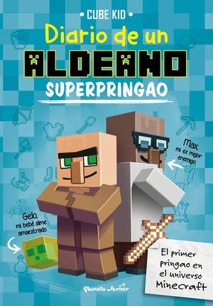 MINECRAFT: DIARIO DE UN ALDEANO SUPERPRINGAO