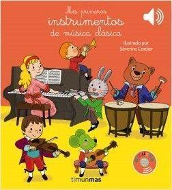 ESCUCHA: MIS PRIMEROS INSTRUMENTOS DE MUSICA CLASICA. LIBRO