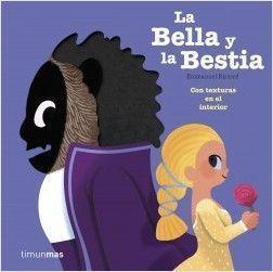 CLÁSICOS CON TEXTURAS: LA BELLA Y LA BESTIA