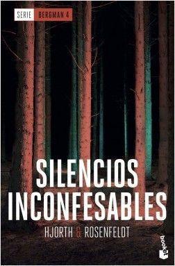 SERIE BERGMAN 4: SILENCIOS INCONFESABLES