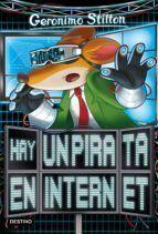 GERONIMO STILTON 74: HAY UN PIRATA EN INTERNET