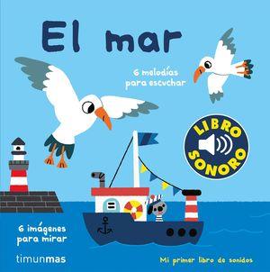 MI PRIMER LIBRO DE SONIDOS: EL MAR.