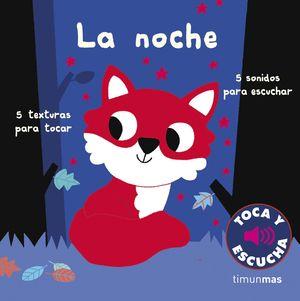 TOCA Y ESCUCHA: LA NOCHE