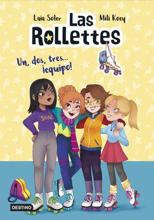LAS ROLLETTES 2: UN, DOS, TRES... ¡EQUIPO!