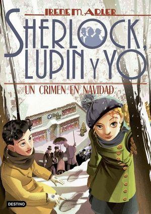 SHERLOCK, LUPIN Y YO 17: UN CRIMEN EN NAVIDAD