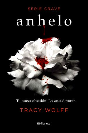 SERIE CRAVE 1: ANHELO