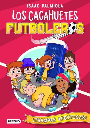 LOS CACAHUETES FUTBOLEROS 2: ¡TRAMPAS APESTOSAS!