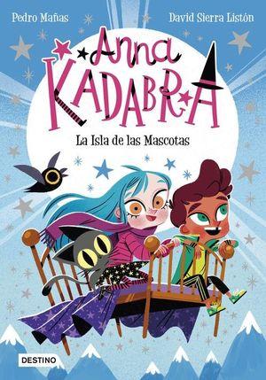 ANNA KADABRA 5: LA ISLA DE LAS MASCOTAS