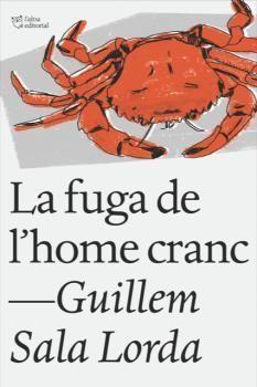 LA FUGA DE L'HOME CRANC