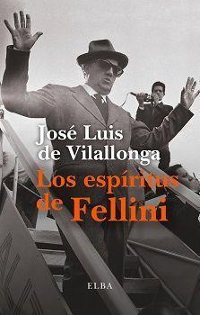 LOS ESPÍRITUS DE FELLINI