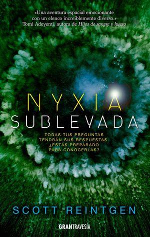 NYXIA 3: NYXIA SUBLEVADA
