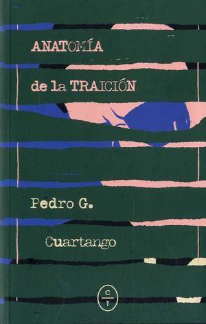 ANATOMÍA DE LA TRAICIÓN