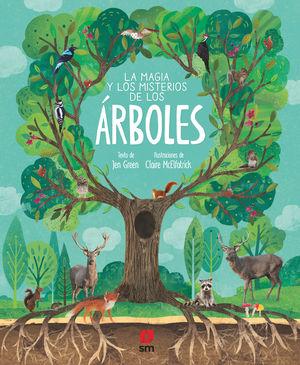 LA MAGIA Y LOS MISTERIOS DE LOS ÁRBOLES