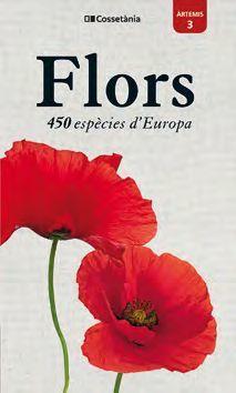 FLORS. 450 ESPECIES D'EUROPA