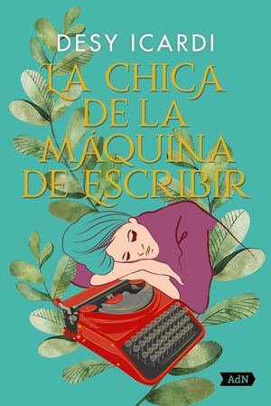 LA CHICA DE LA MÁQUINA DE ESCRIBIR
