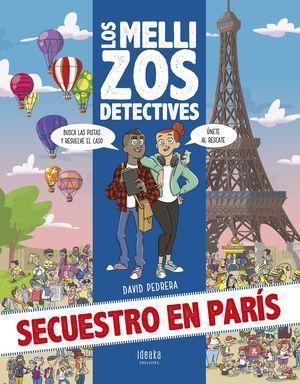 LOS MELLIZOS DETECTIVES: SECUESTRO EN PARÍS