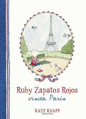 RUBY ZAPATOS ROJOS: VISITA PARÍS
