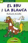 PRIMERES PÀGINES 26: EL BRU I LA BLANCA (LLETRA DE PAL)