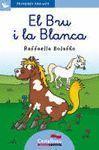 PRIMERES PÀGINES 26: EL BRU I LA BLANCA (LLETRA LLIGADA)