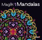 MAGIK MANDALAS 1