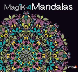 MAGIK  MANDALAS 4