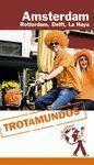 TROTAMUNDOS: AMSTERDAM