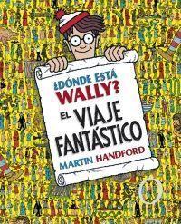 WALLY: ¿DÓNDE ESTÁ WALLY? EL VIAJE FANTÁSTICO