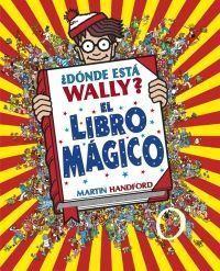 WALLY: ¿DÓNDE ESTÁ WALLY? EL LIBRO MÁGICO