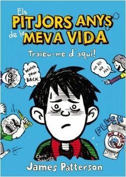 EL PITJORS ANYS DE LA MEVA VIDA 10: TRAIEU-ME D'AQUÍ!