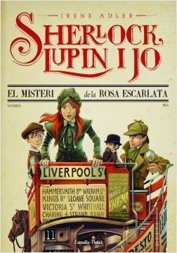 SHERLOCK, LUPIN I JO 3: EL MISTERI DE LA ROSA ESCARLATA